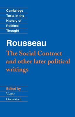 The Social Contract & Other Later Political Writings by Jean-Jacques Rousseau