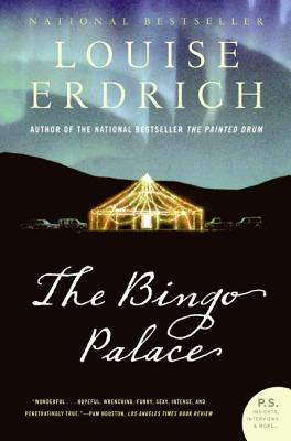 The Bingo Palace by Louise Erdrich