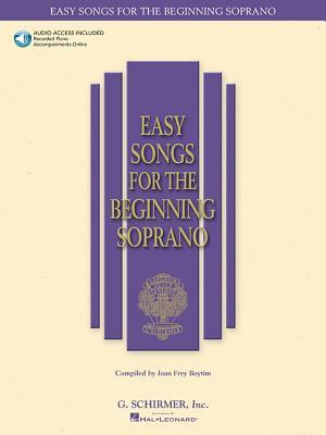 Easy Songs for the Beginning Soprano [With CD]