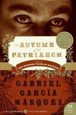 The Autumn of the Patriarch by Gabriel García Márquez