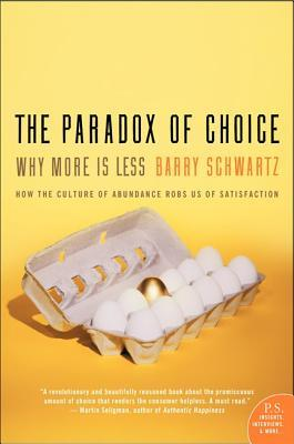Why More Is Less - Barry Schwartz