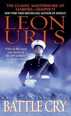 Battle Cry by Leon Uris