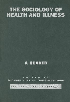 Sociology of Health and Illness: A Reader