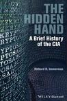 Hidden Hand: A Brief History of the CIA