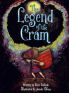 The Legend of The Cram