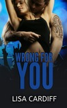 Wrong for You (Before You, #3)