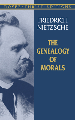 nietzsche on genealogy of morals first essay Nietzsche, friedrich, on the genealogy of morals (zur genealogie der moral)  translated by  first essay: 'good and evil', 'good and bad' first essay, §1.