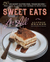 Sweet Eats for All: 250 Decadent Gluten-Free, Vegan Recipes - from Candy to Cookies, Puff Pastries to Petits Fours