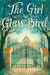 The Girl with the Glass Bird: A Knight's Haddon Boarding School Mystery