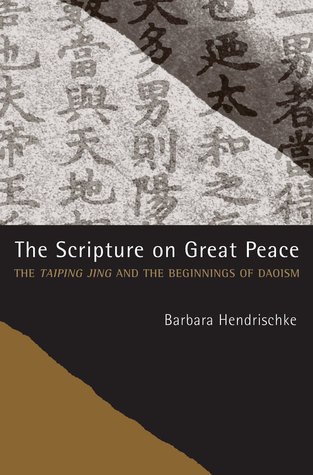 The Scripture on Great Peace by Barbara Hendrischke