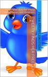 Tweety Finds Her Freedom: A bed time story for young entrepreneurs and dreamers