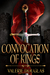 A Convocation of Kings (The Coming Storm, #2)
