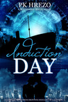 Induction Day (Butterman Travel series #2)