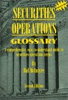 Securities Operations Glossary Second Edition