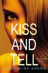 Kiss and Tell (Truth or Dare #3)