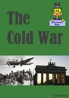 The Cold War: A Ducksters Book