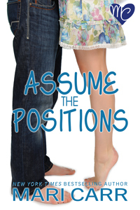 Assume the Positions by Mari Carr