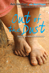 Out of the Dust (Story of an Unlikely Missionary)