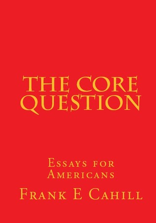 The Core Question