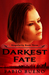 Darkest Fate (Singularity, #3)