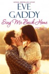 Sing Me Back Home (Montana Born Homecoming #1)