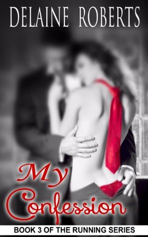 My Confession (Running Series, #3)