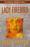 Lady Firebird (The Sedumen Chronicles #2)