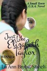 Just Like Elizabeth Taylor (A Small Town U.S.A. Novel)