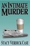 An Intimate Murder (Catherine O'Brien Mystery #3)