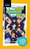 The Four Bad Boys and Me by Blue_Maiden*