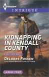 Kidnapping in Kendall County (Sweetwater Ranch, #4)