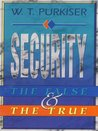 Security: The False and the True