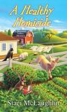 A Healthy Homicide (A Blossom Valley Mystery #4)