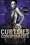 Curtsies & Conspiracies - FREE PREVIEW EDITION (The First 87 Pages)