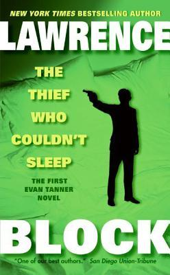 The Thief Who Couldn't Sleep by Lawrence Block