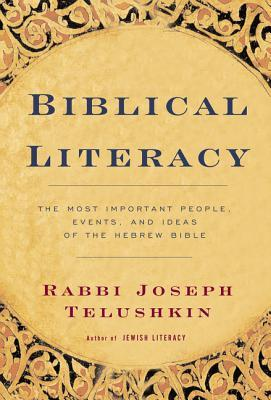 Biblical Literacy by Joseph Telushkin