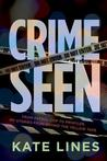 Crime Seen: Stories from Behind the Yellow Tape, From Patrol Cop to Profiler