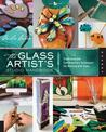 Glass Artist's Studio Handbook: Traditional and Contemporary Techniques for Working with Glass
