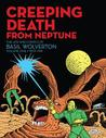 Creeping Death from Neptune by Basil Wolverton