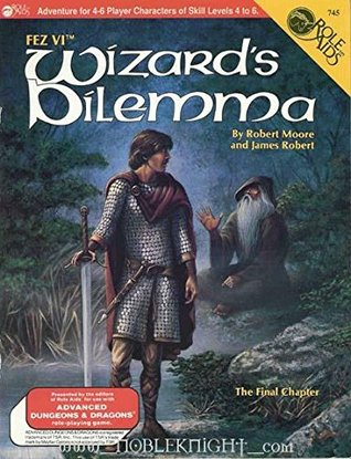 Wizard's Dilemma (Dungeons and Dragons: Fez #6)