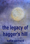 The Legacy of Hagger's Hill