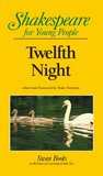 Twelfth Night (Shakespeare for Young People, Volume 9)