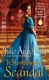 It Started With a Scandal by Julie Anne Long
