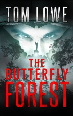 The Butterfly Forest (Sean O'Brien #3) - Tom Lowe