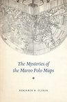The Mysteries of the Marco Polo Maps