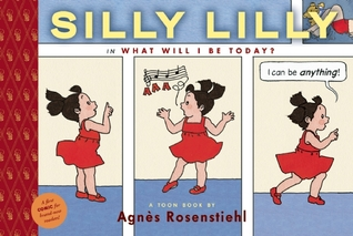 Silly Lilly in What Will I Be Today? by Agnes Rosenstiehl