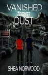 Vanished from Dust (Vanished from Dust #1)
