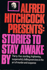 Alfred Hitchcock Presents: Stories to Stay Awake By
