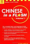 Chinese in a Flash: Volume 1