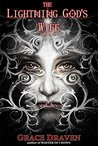 The Lightning God's Wife (Master of Crows, #1.5)